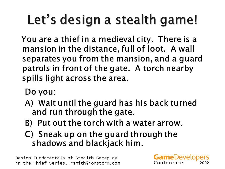 Let's design a stealth game!