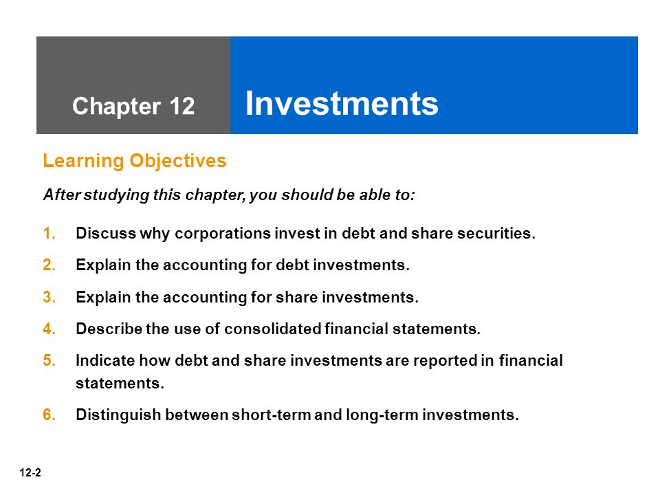 chapter 12 investments Investments are instruments for investing money that are traded on a market  stocks, bonds, and mutual funds are the most common.