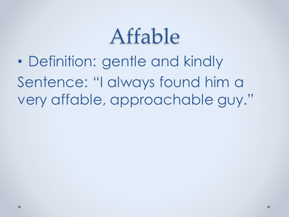 how to use affable in a sentence
