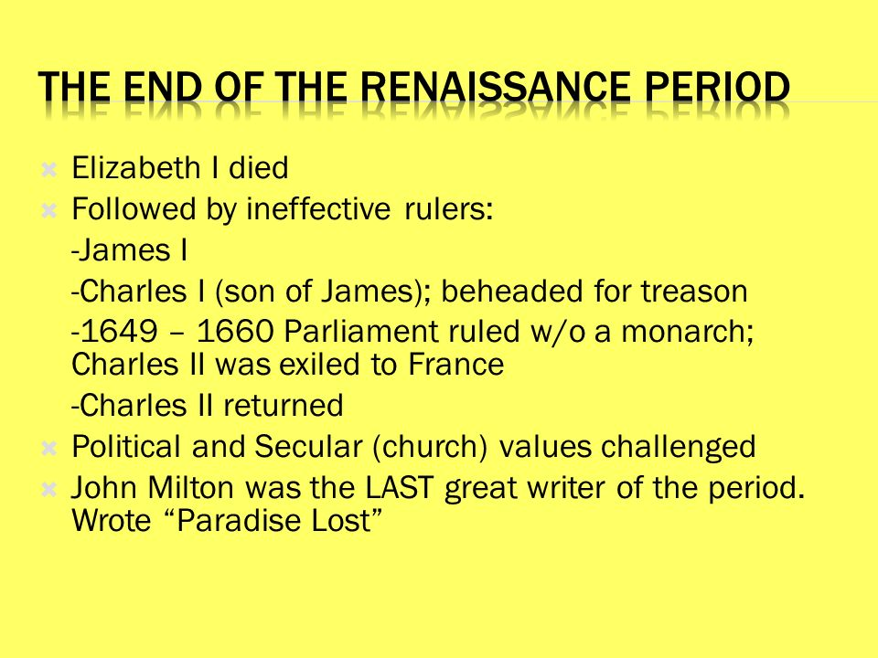 an examination of the renaissance period The renaissance science started to break science into it is perhaps easier to describe the end of the renaissance period for the different scientific.