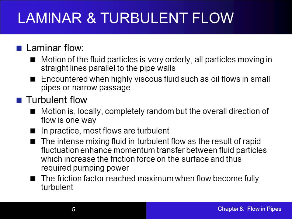 What is the difference between laminar and turbulent flow ...