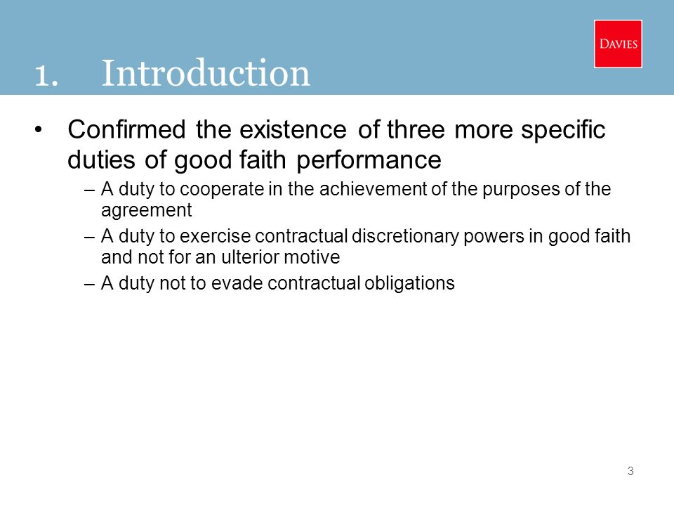 The New General Principle of Good Faith Performance and the New – Good Faith Agreement