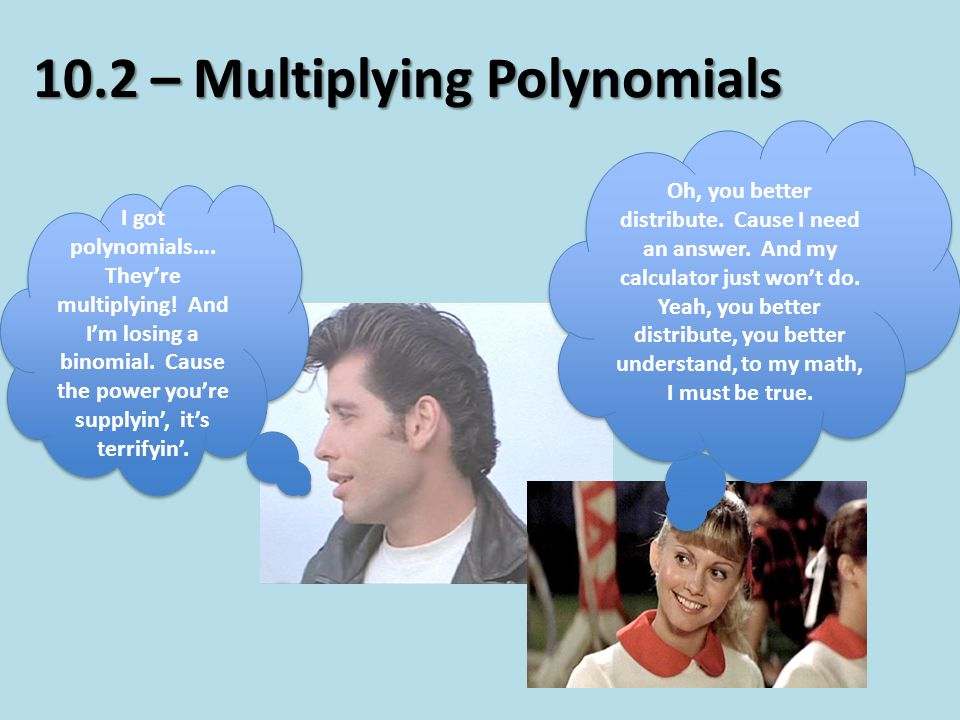 10.2 – Multiplying Polynomials - ppt video online download