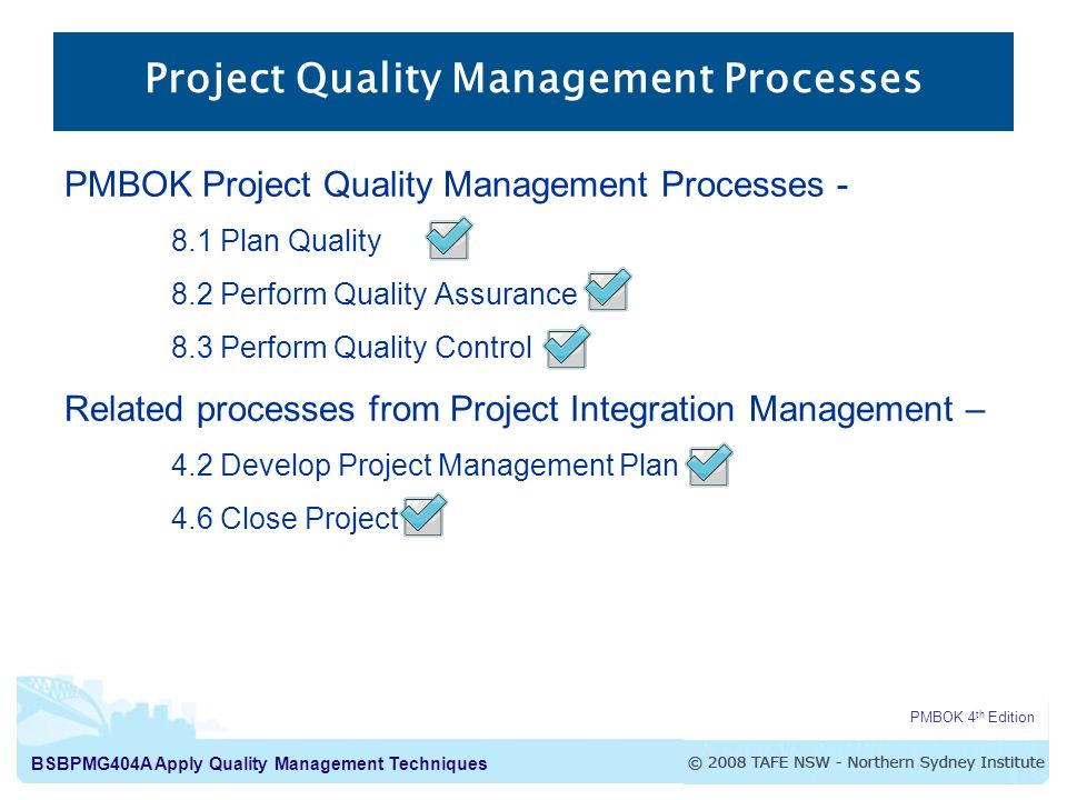 Apply Quality Management Techniques Project Quality Processes