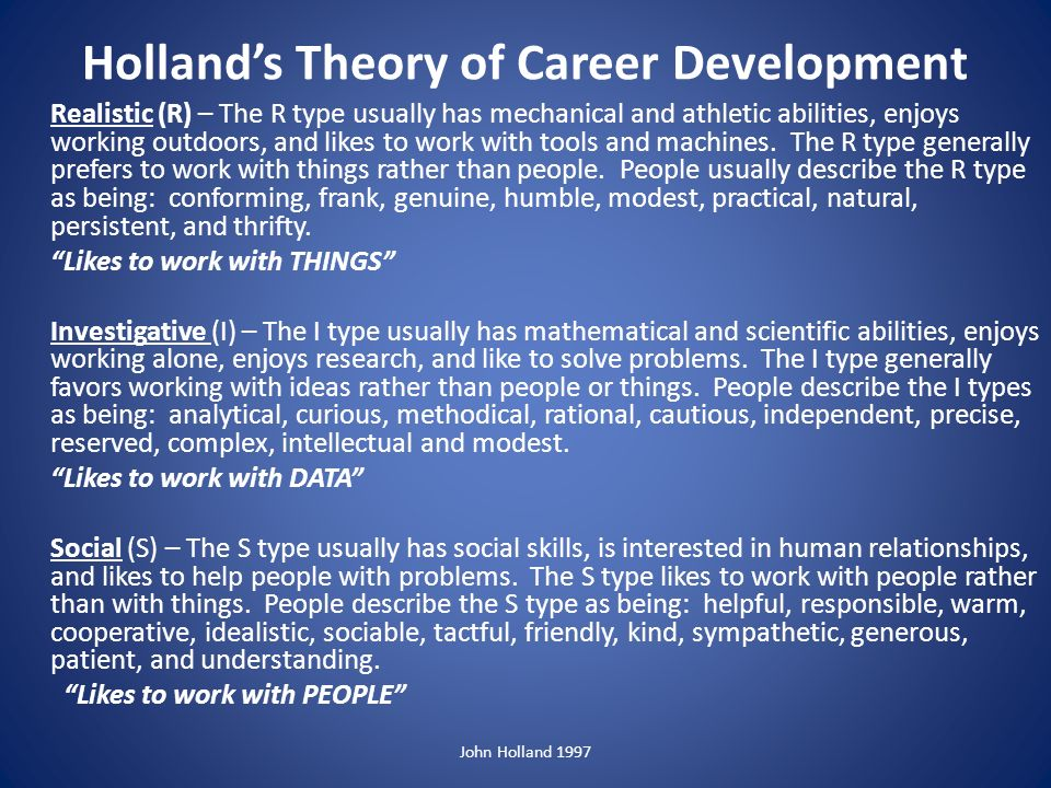 Holland's Theory of Career Choice and You