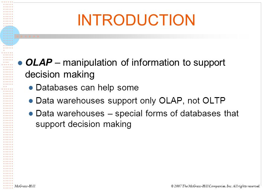 data warehouses decision support and data Decision support data model and stores the information on reporting and decision-making data warehouses provide on-line analytical processing (olap.