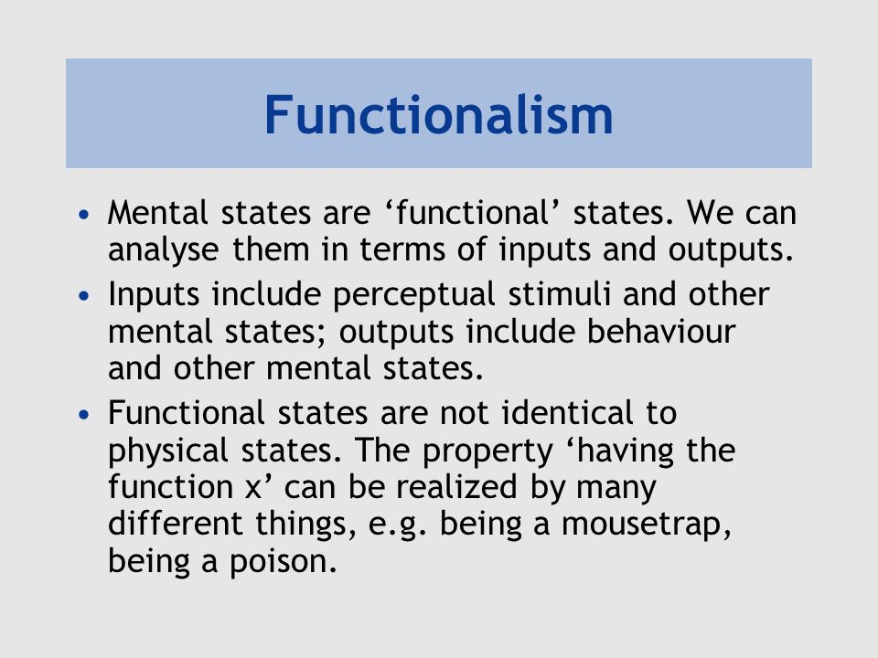 functionalism and physicalism 262 ned block tionalist critique of behaviorism and physicalism then i shall argue that the troubles ascribed by functionalism to behaviorism and.