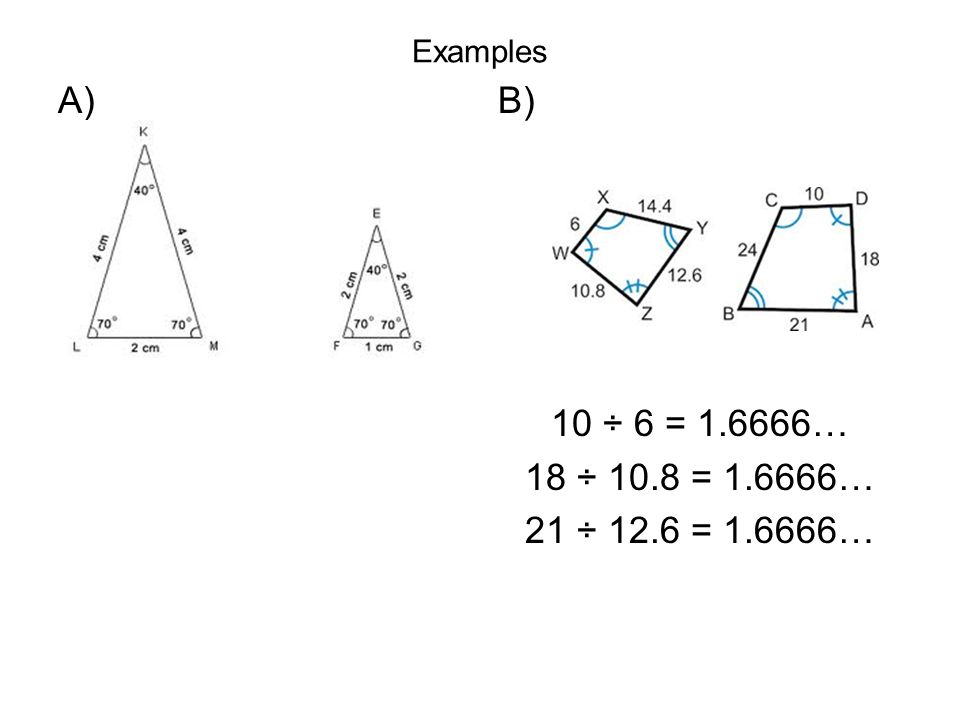 Examples A) B) 10 ÷ 6 = … 18 ÷ 10.8 = … 21 ÷ 12.6 = …