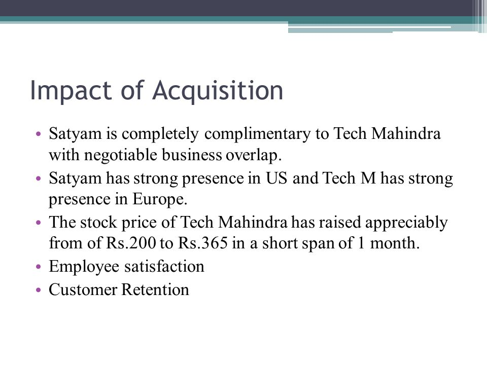 corporate strategy satyam acquisition by tech Frantslikh, sofya, mergers and acquisitions, featured case study: a merger or an acquisition simply makes a company larger corporate merger.