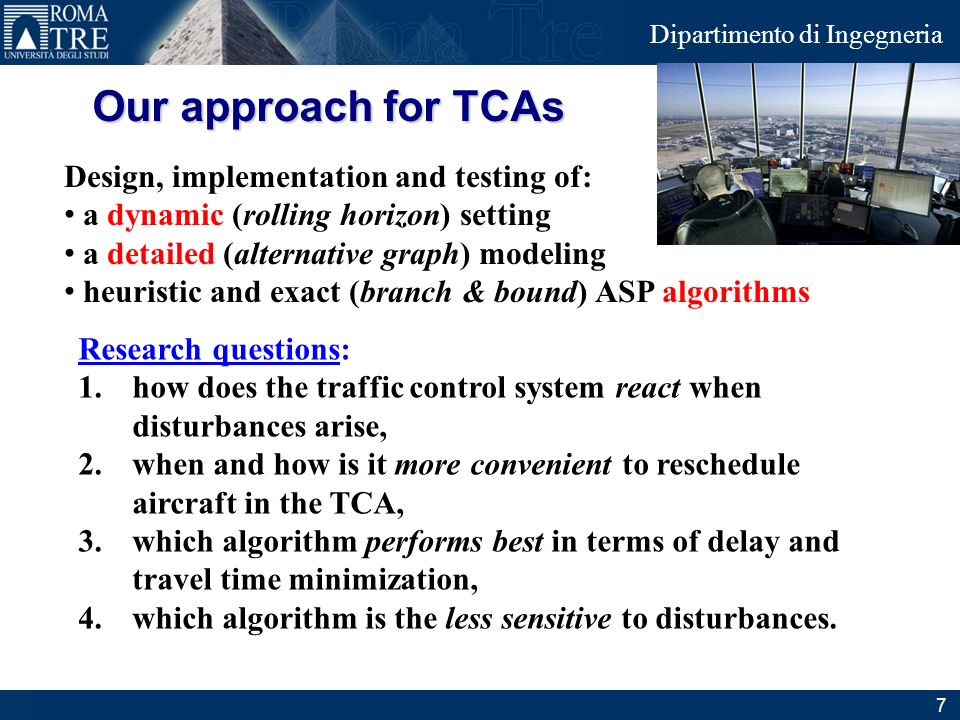 Our approach for TCAs Design, implementation and testing of:
