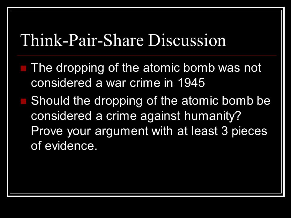 an argument against the dropping of the atomic bomb on hiroshima Debate of hiroshima and nagasaki my argument is that  the atomic bombing of hiroshima  against the atomic bomb on hiroshima.