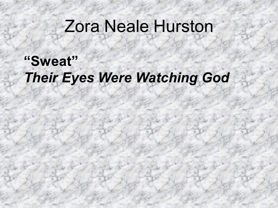 the harlem renaissance in their eyes were watching god by zora neale hurston Zora neale hurston's their eyes were watching god was written in a feminist view the main character janie went against all normal women duties and went around freely, living her life the way she saw fit.