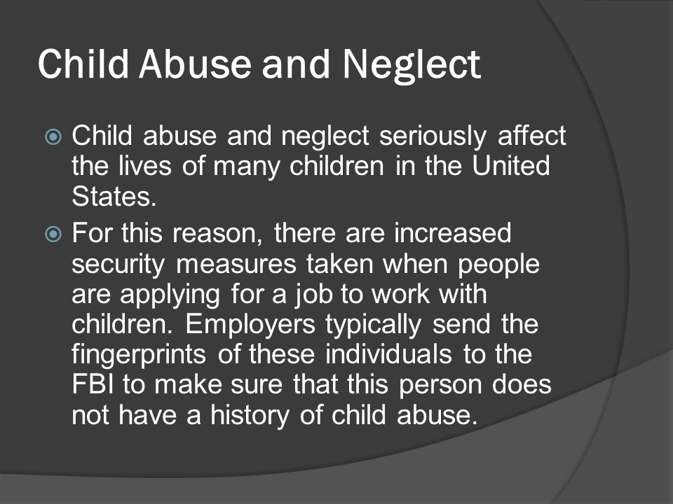 Child Abuse Background and History