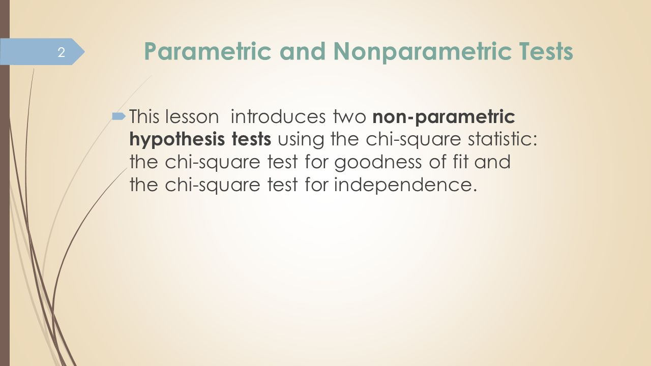 non parametric hypthesis test In covering these objectives the following terms will be introduced: χ2 test  fisher's exact test yates's correction in the previous article the basic principles.