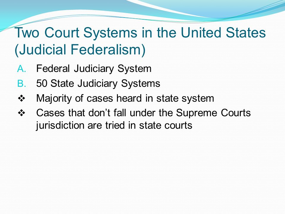the role of the judges in the judicial system of the untied states The federal judiciary, the judicial conference of the united states, and the  administrative office of the us courts play no role in the nomination and.