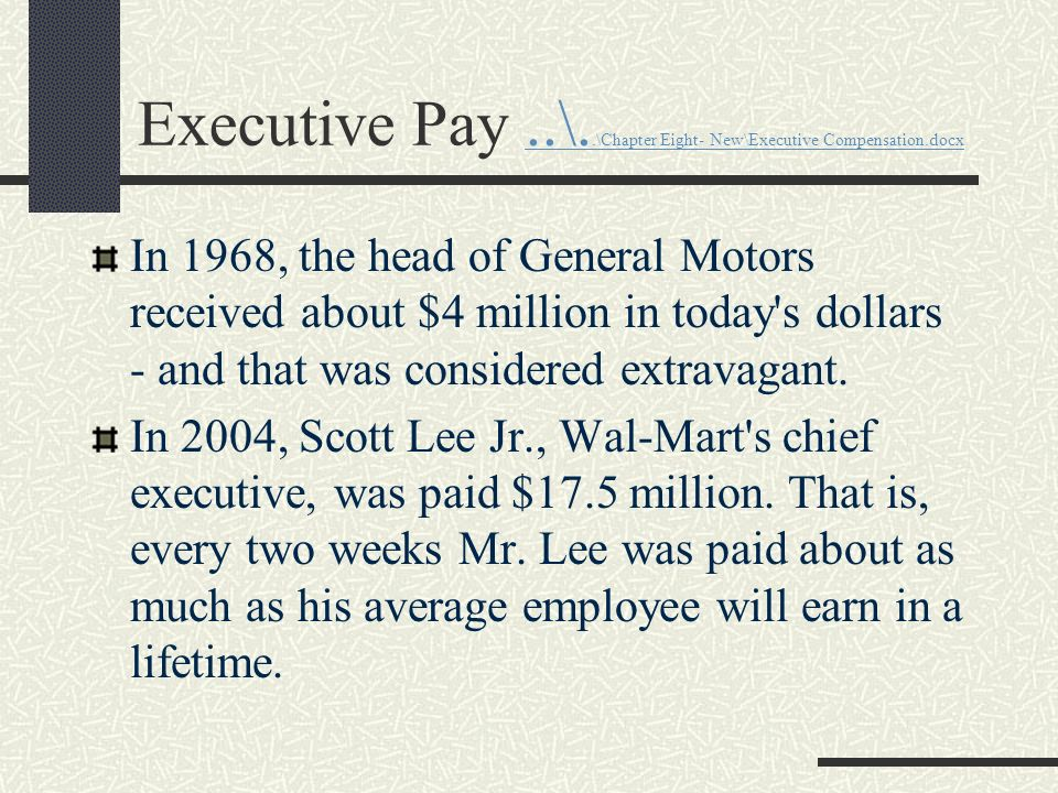 Executive Pay ..\..\Chapter Eight- New\Executive Compensation.docx
