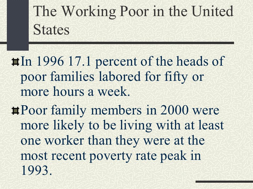The Working Poor in the United States