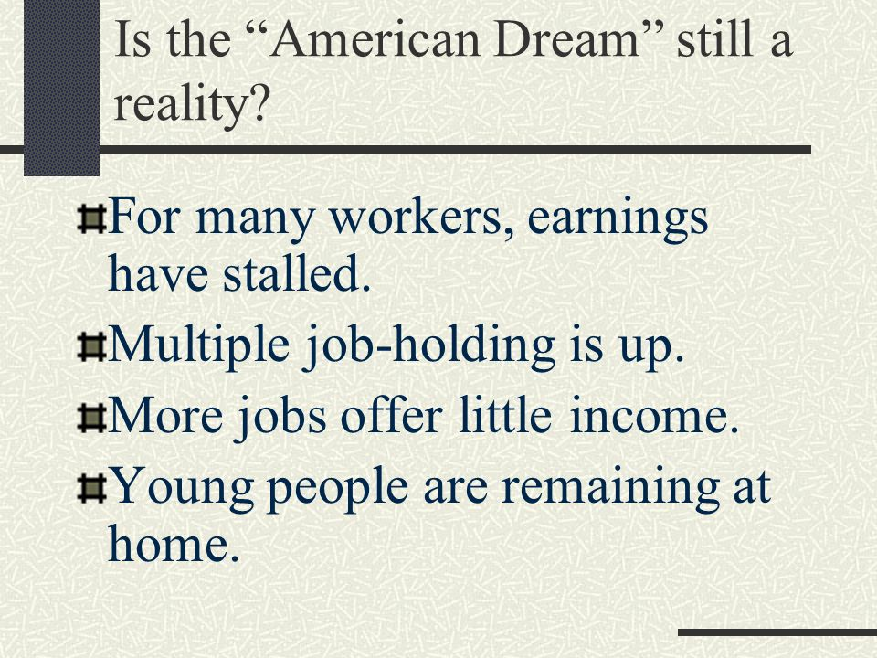 Is the American Dream still a reality