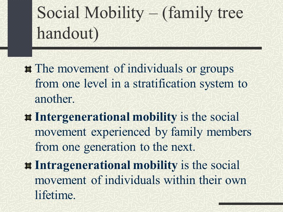 Social Mobility – (family tree handout)