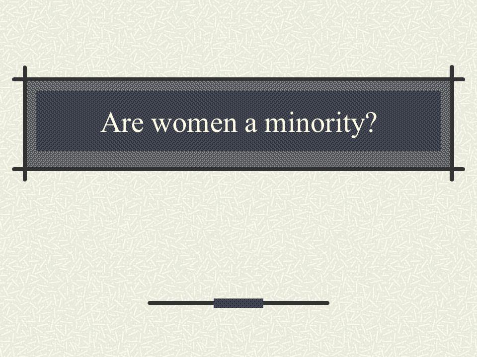Are women a minority