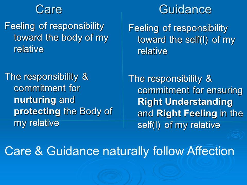 Care & Guidance naturally follow Affection