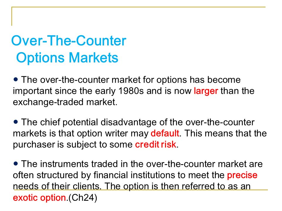 Options trade over the counter