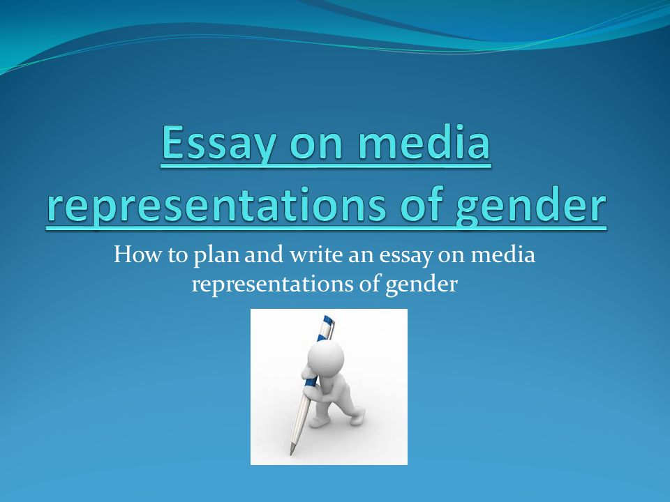 essay on media representations of gender ppt video online  essay on media representations of gender