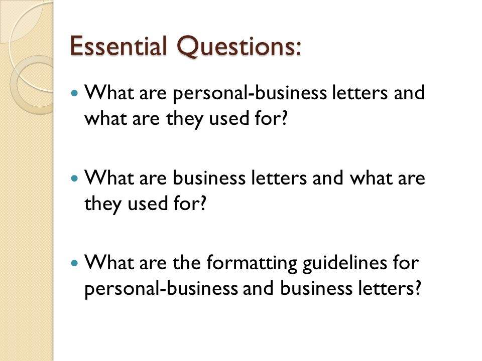 Objective 404 apply correct letter formats ppt video online essential questions what are personal business letters and what are they used for what spiritdancerdesigns Gallery