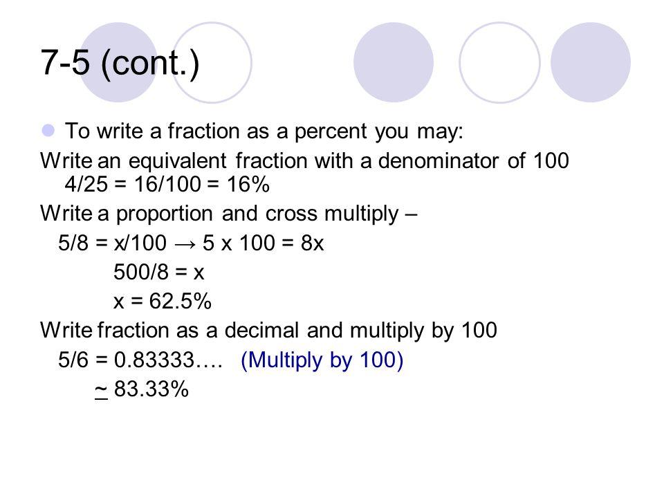 write the percent as a fraction Similar questions math againn (converting decimals) write 64% as a decimal and as a fraction write 2 and one fourth as a decimal and as a percent.