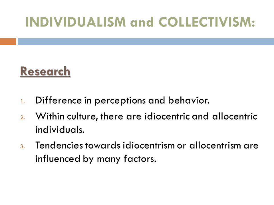 INDIVIDUALISM and COLLECTIVISM: