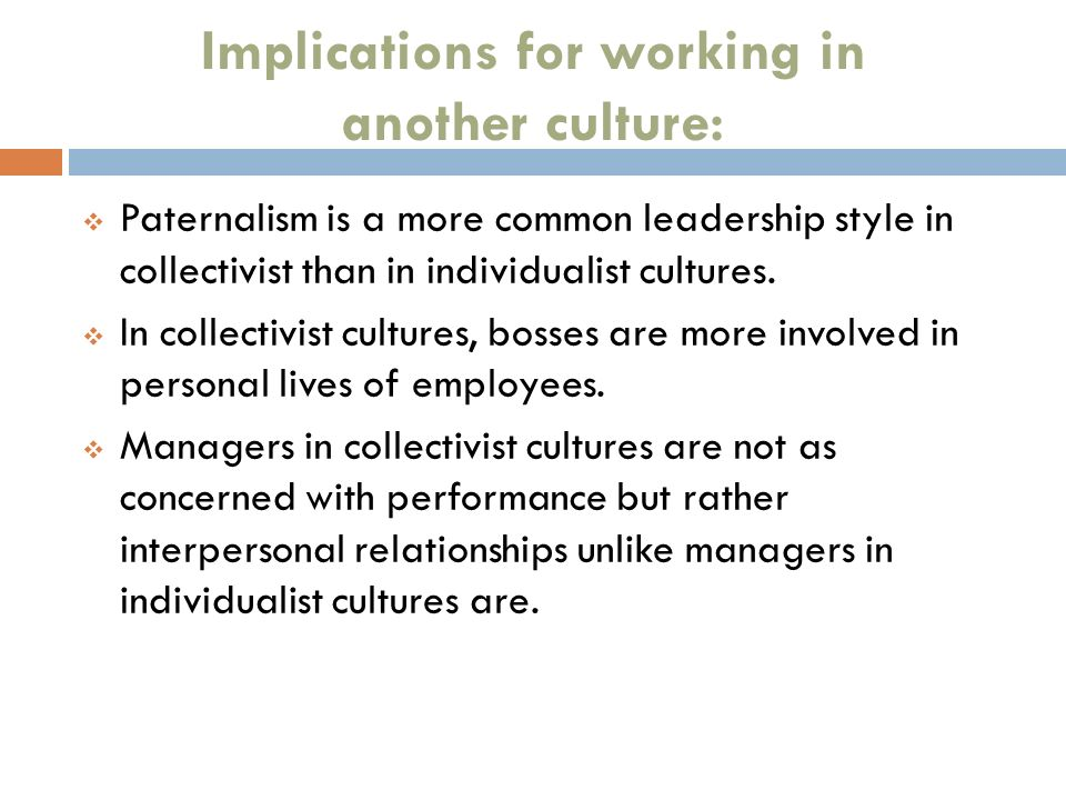 Implications for working in another culture:
