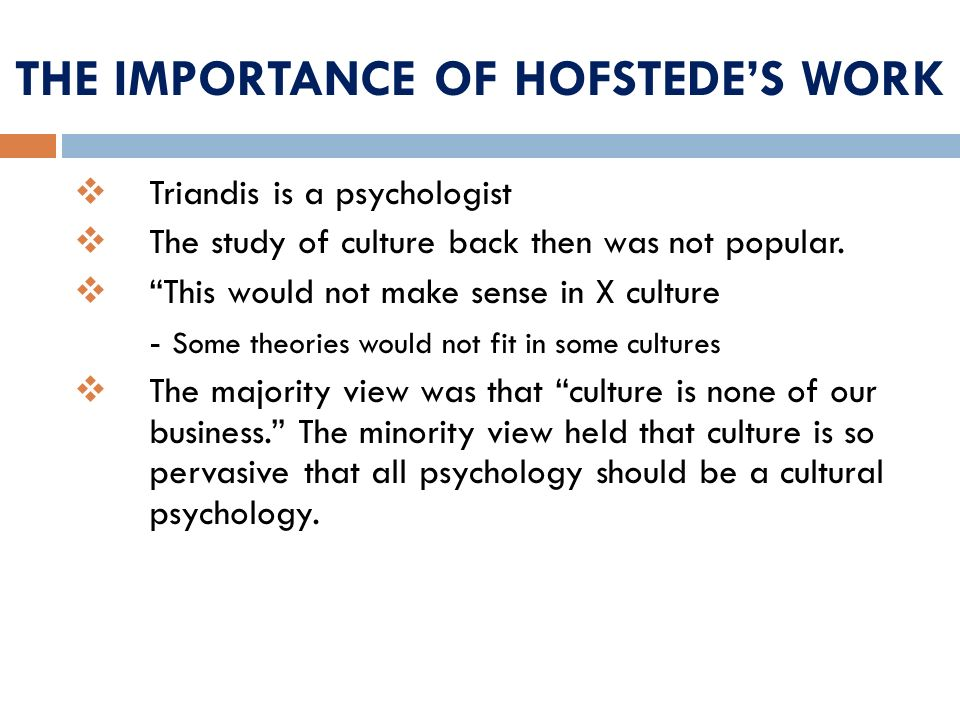 THE IMPORTANCE OF HOFSTEDE'S WORK