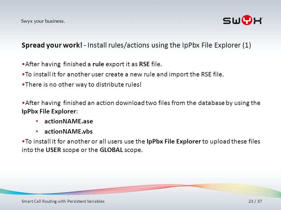 Spread your work! - Install rules/actions using the IpPbx File Explorer (1)