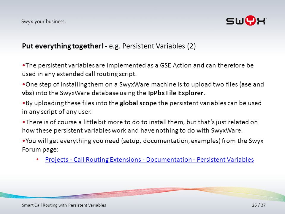 Put everything together! - e.g. Persistent Variables (2)