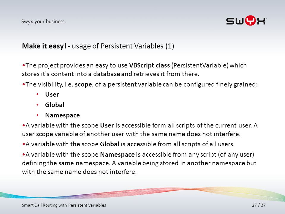 Make it easy! - usage of Persistent Variables (1)