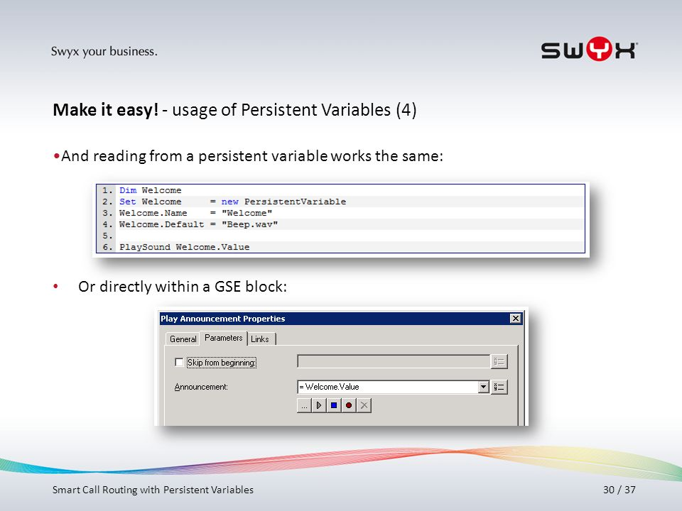 Make it easy! - usage of Persistent Variables (4)