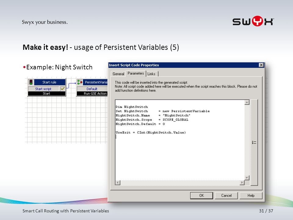 Make it easy! - usage of Persistent Variables (5)