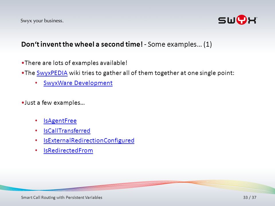 Don't invent the wheel a second time! - Some examples… (1)