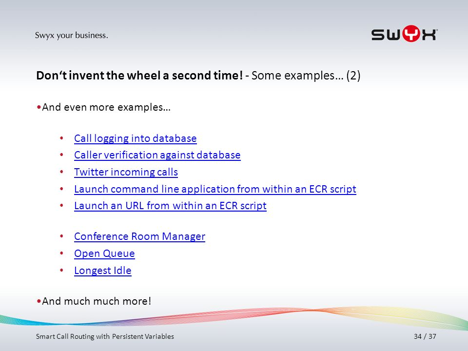 Don't invent the wheel a second time! - Some examples… (2)