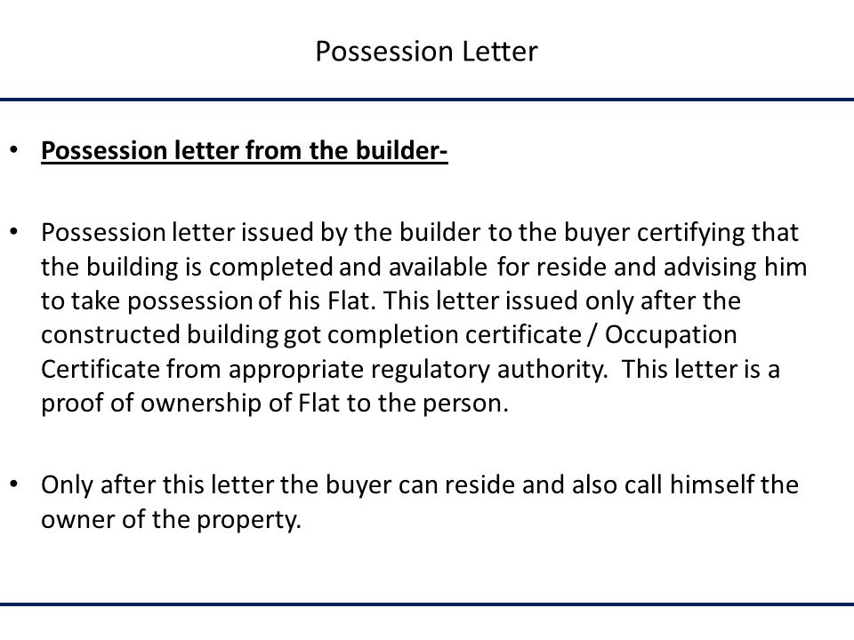 how to take physical possession of property