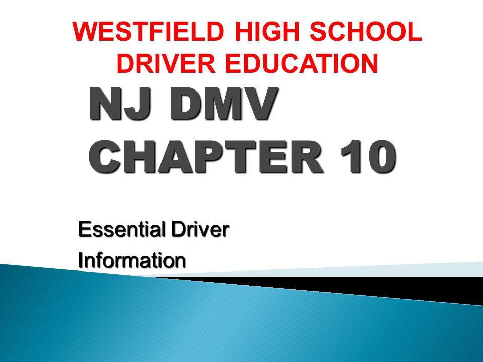 NJ DMV CHAPTER 10 WESTFIELD HIGH SCHOOL DRIVER EDUCATION