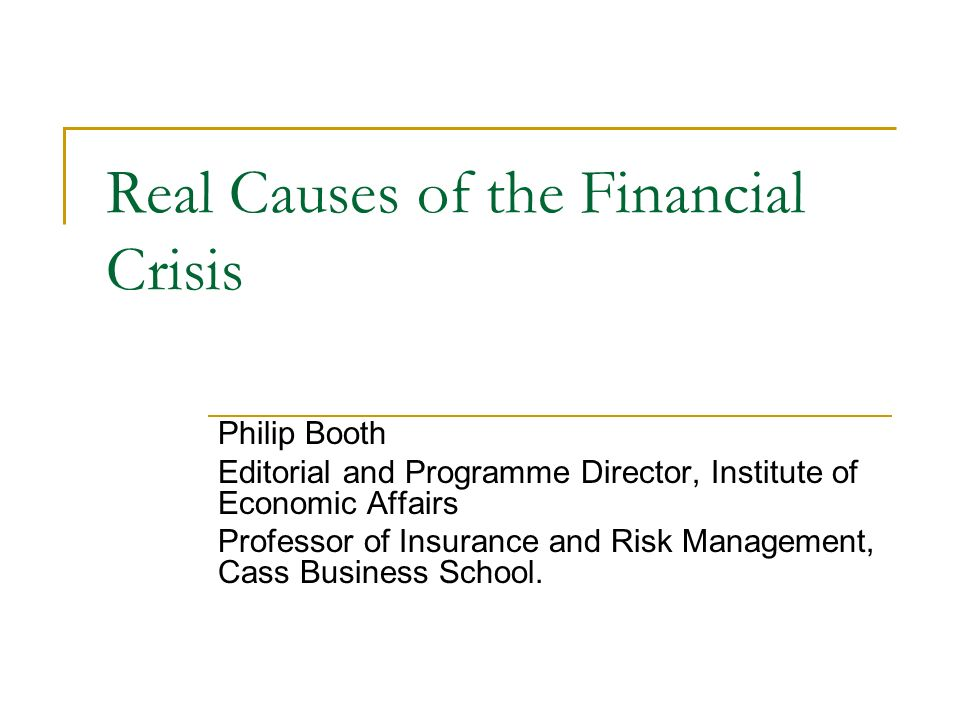 causes of the financial crisis of The deflation of the subprime mortgage bubble in 2006-7 is widely agreed to  have been the immediate cause of the collapse of the financial sector in 2008.