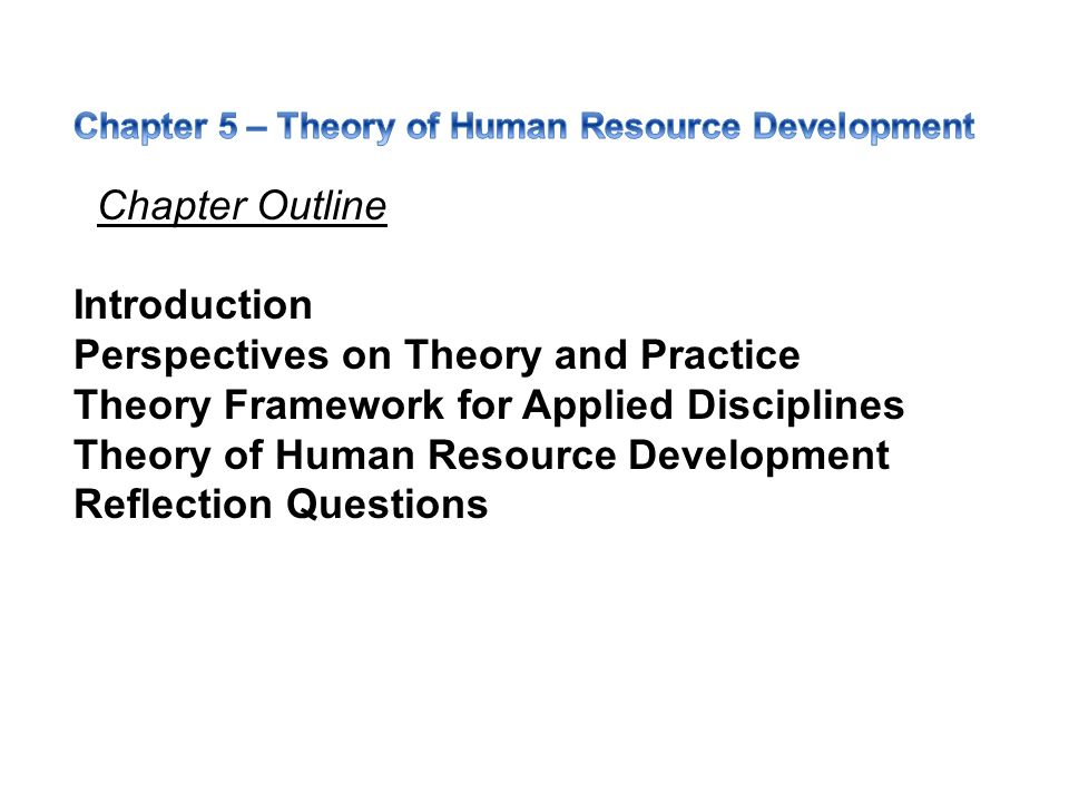 human development perspectives and theories Psychosocial development theory is an eight-stage theory of identity and psychosocial development articulated by erik erikson erikson believed everyone must pass through eight stages of development over the life cycle: hope, will, purpose, competence, fidelity, love, care, and wisdom.