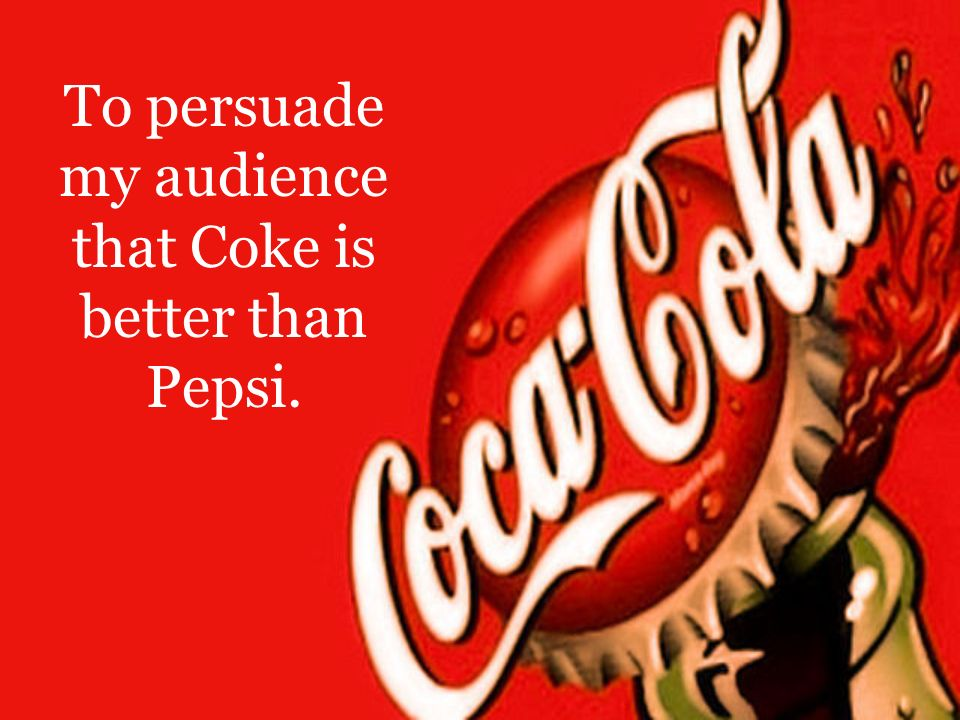 coke is better than pepsi essay Comparison between coca cola and pepsi marketing essay  customers prefer the taste of pepsi rather than coke this project made pepsis sales rise at a very high .