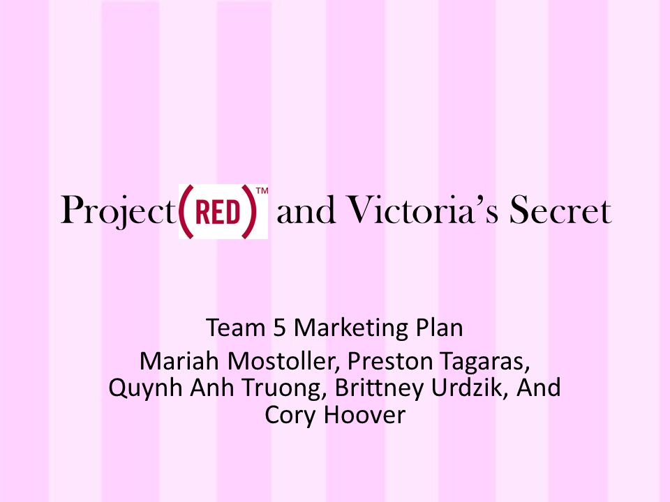 analysis of marketing campaign victorias secret Campaign analysis can not only help the marketers to make short term fixes to their marketing campaign mix but can also provide the marketer with insight into maximizing the lifetime value of a customer over time.