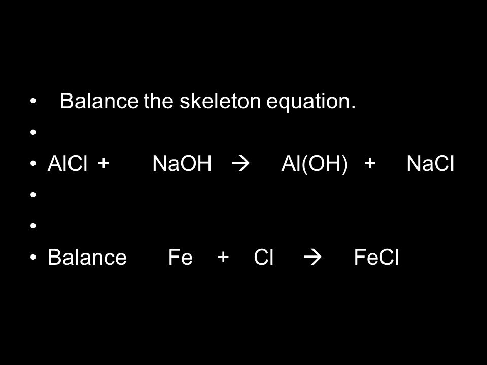 how to write skeleton chemical equations