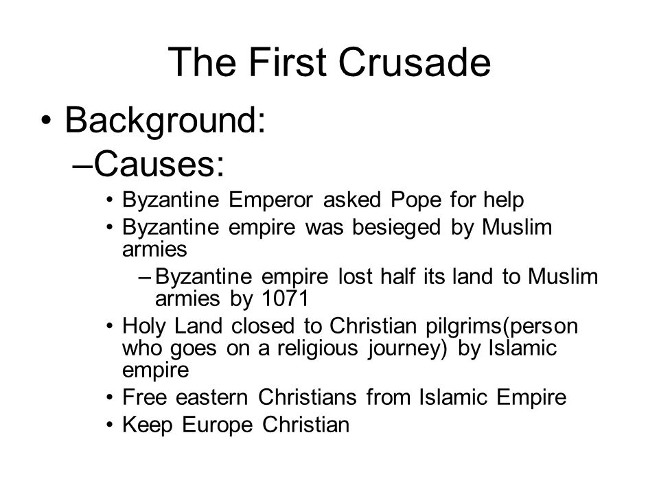 first crusade summary task Most people know about the crusades but know very little about the cause and effect of them this was the first crusade that had no papal involvement.