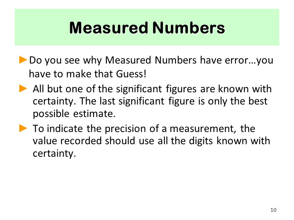 Significant Figures When using calculators we must determine the ...