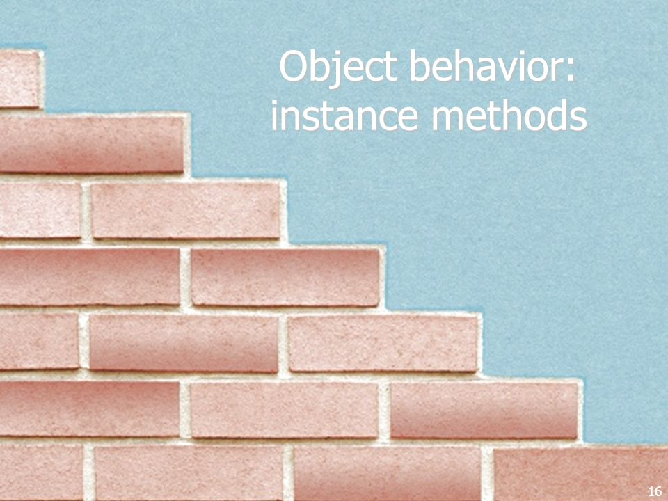 Object behavior: instance methods