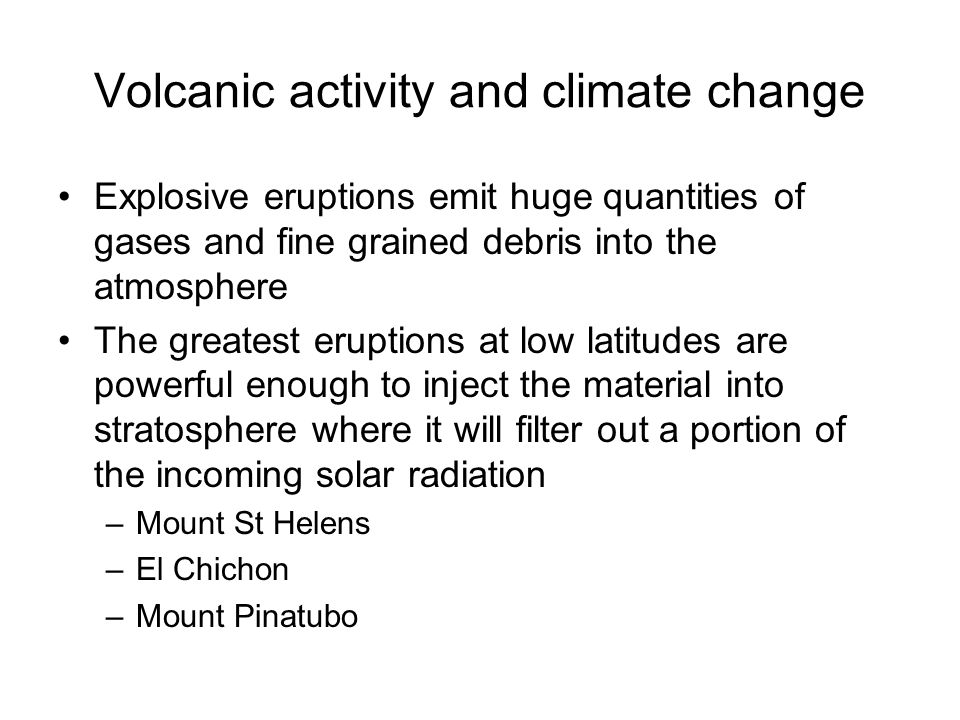 Volcanic activity and climate change